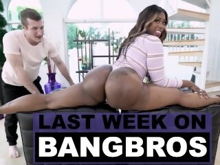 Last Week On BANGBROS:..